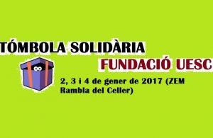 tombola-solidaria-fundacio-uesc-gener-2017-torneig-reis